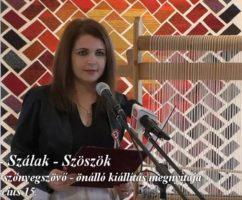 Színek – Szálak – Szöszök Kiállítás megnyitó – videó