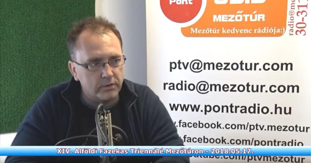 2018. 05. 31. - XIV. Alföldi Fazekas Triennálé Mezőtúron - videó