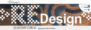 ReDesign- népművészeti hagyományokon alapuló tárgyalkotó- és díszítőverseny