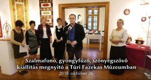 Szalmafonó, gyöngyfűző, szőnyegszövő kiállítás megnyitó - videó